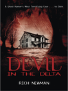 Devil in the Delta (eBook): A Ghost Hunter's Most Terrifying Case ... to Date